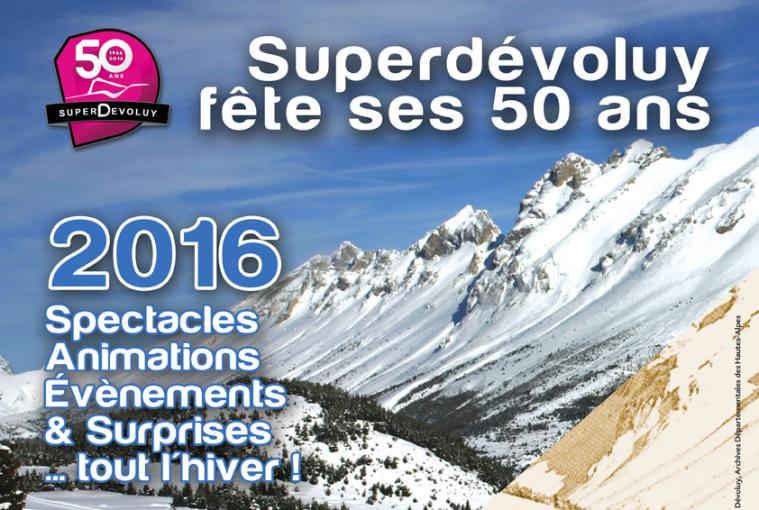 Superdévoluy fête ses 50 ans !